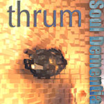 Soul Dementia Thrum CD cover